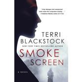 Smoke Screen: A Novel, by Terri Blackstock, Paperback
