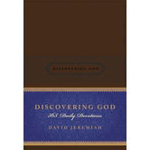 Discovering God: 365 Daily Devotions, by David Jeremiah