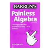 Barron's, Painless Algebra 5th Edition, by Lynette Long Ph.D., Paperback, Grades 6-10