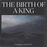 The Birth Of A King, by Tommee Profitt, CD
