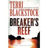 Breaker's Reef, Cape Refuge Series, Book 4, by Terri Blackstock