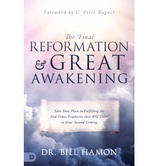 The Final Reformation and Great Awakening, by Bill Hamon, Paperback