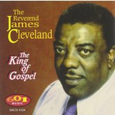 The King of Gospel, by The Reverend James Cleveland, CD