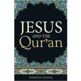 Good News Tracts, Jesus And The Qur'an, by Joseph P. Gudel, Set of 25 Tracts
