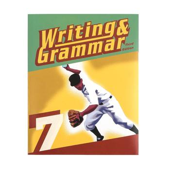 BJU Press, Writing & Grammar 7 Student Text (3rd Edition)