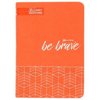 Be Brave: 365 Daily Devotions, by Broadstreet Publishing, Imitation Leather