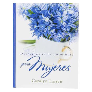 Christian Art Gifts, Devocionales de un Minuto para Mujeres, by Carolyn Larsen, Hardcover