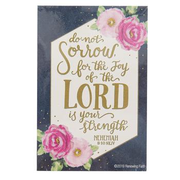 Renewing Faith, Nehemiah 8:10 Do Not Sorrow Pass Along Cards, 2 x 3 inches, Set of 10