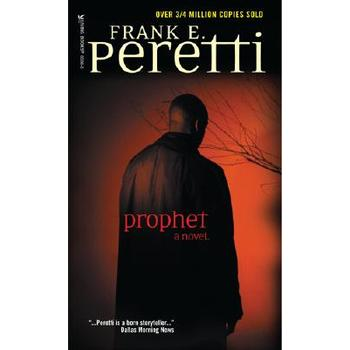 Prophet, by Frank Peretti