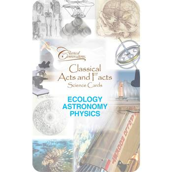 Classical Conversations, Classical Acts and Facts Science Cards Ecology Astronomy Physics, Grades K-12