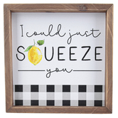 I Could Just Squeeze You Wall Decor, Wood, Black and White, 7 7/8 x 7 7/8 x 1 1/2 inches