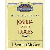 Thru the Bible Commentary: Joshua / Judges