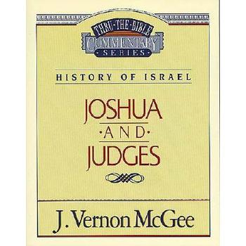 Thru the Bible Commentary: Joshua / Judges