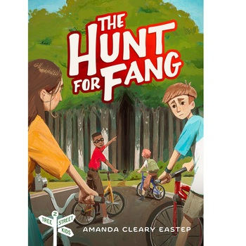 The Hunt for Fang, Tree Street Kids Series, Book 2, by Amanda Cleary Eastep, Paperback
