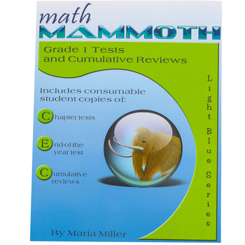 Math Mammoth, Grade 1 Tests and Cumulative Reviews, Light Blue Series by Maria Miller, Paperback, Grade 1