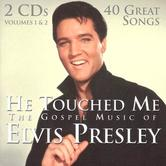 He Touched Me: The Gospel Music of Elvis Presley, by Elvis Presley, 2 CD Set