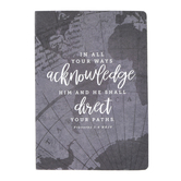 SoulScripts, Proverbs 3:6 In All Your Ways, Hardcover Journal, 5 1/2 x 7 inches, 96 Pages