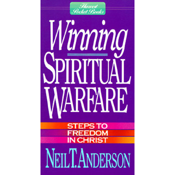 Winning Spiritual Warfare, by Neil T. Anderson, Mini Book