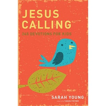 Jesus Calling: 365 Devotions for Kids, by Sarah Young, Hardcover