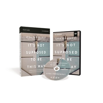 It's Not Supposed To Be This Way Study Guide with DVD, by Lysa TerKeurst, Kit