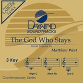 The God Who Stays, Accompaniment Track, As Made Popular by Matthew West, CD