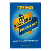 Barron's Pre-Algebra The Easy Way, 2nd Ed, Paperback, 307 Pages, Grades 8-10