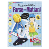 The Science Alliance, Fred Investigates Force and Motion Activity Book, Reproducible, Grades 3-8