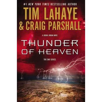 Thunder of Heaven, The End Series, Book 2, by Tim LaHaye and Craig Parshall, Paperback