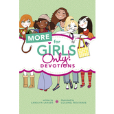 Tyndale House, More for Girls Only! Devotionals, by Carolyn Larsen, Paperback
