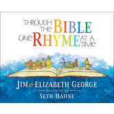 Through the Bible One Rhyme at a Time, by Jim George, Elizabeth George, and Seth Hahne, Hardcover