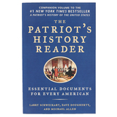 The Patriot's History Reader, Paperback, 446 Pages, Grades 9-12