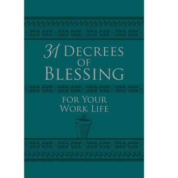 31 Decrees of Blessing for Your Work Life, by Os Hillman, Imitation Leather, Green