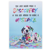 Renewing Minds, You May Never Make A Discovery Motivational Poster, 13 x 19 Inches