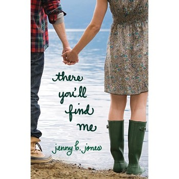 There You'll Find Me, by Jenny B. Jones, Paperback