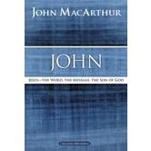 John: Jesus —The Word, The Messiah, The Son Of God, MacArthur Bible Study Guides, by John MacArthur