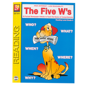 The Five W's High-Interest Reading Comprehension Workbook, Reading Level Grade 3, Grades 3-12