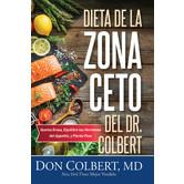 Dieta de la Zona Ceto del Dr. Colbert, by Don Colbert, Paperback