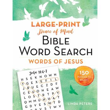 Peace of Mind Bible Word Search: Words of Jesus, by Linda Peters, Paperback