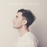 Hymn of Heaven, by Phil Wickham, CD