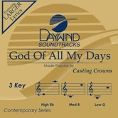 God Of All My Days, Accompaniment Track, As Made Popular by Casting Crowns, CD