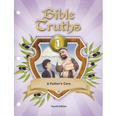 BJU Press, BJU Bible Truths Grade 1: A Father's Care, Student Worktext (Fourth Edition), Paperback