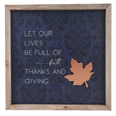 Let Our Lives Be Full Of Both Thanks and Giving Wall Plaque, MDF, 11 3/4 x 11 3/4 inches
