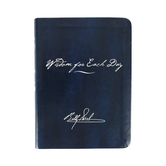 Wisdom for Each Day, Signature Edition, by Billy Graham