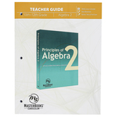 Master Books, Principles of Algebra 2 Teacher Guide, Biblical Worldview, Paperback, Grades 11-12