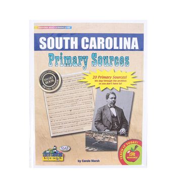 Gallopade, South Carolina Primary Sources, by Carole Marsh, Card Stock, 20 Documents, Grades 3-12