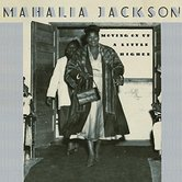 Moving Up a Little Higher, by Mahalia Jackson, CD