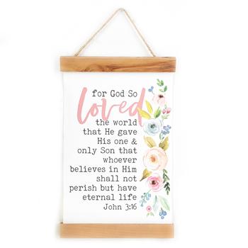 P. Graham Dunn, John 3:16 For God So Loved The World Floral Banner Art, 12 x 19 inches