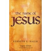 The Name of Jesus, by Kenneth E. Hagin