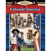 Spotlight on America: Colonial America, Grades 4-8