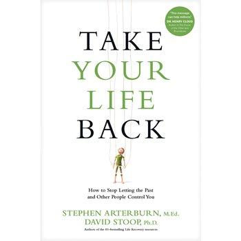Take Your Life Back, by Stephen Arterburn and David Stoop